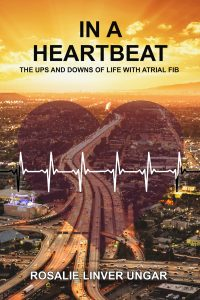 In a Heartbeat by Rosalie Ungar