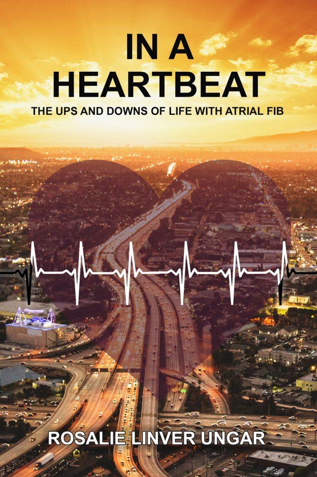 In a Heartbeat by Rosalie Ungar