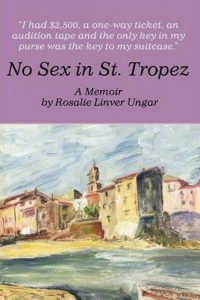 No Sex in St Tropez by Rosalie Ungar